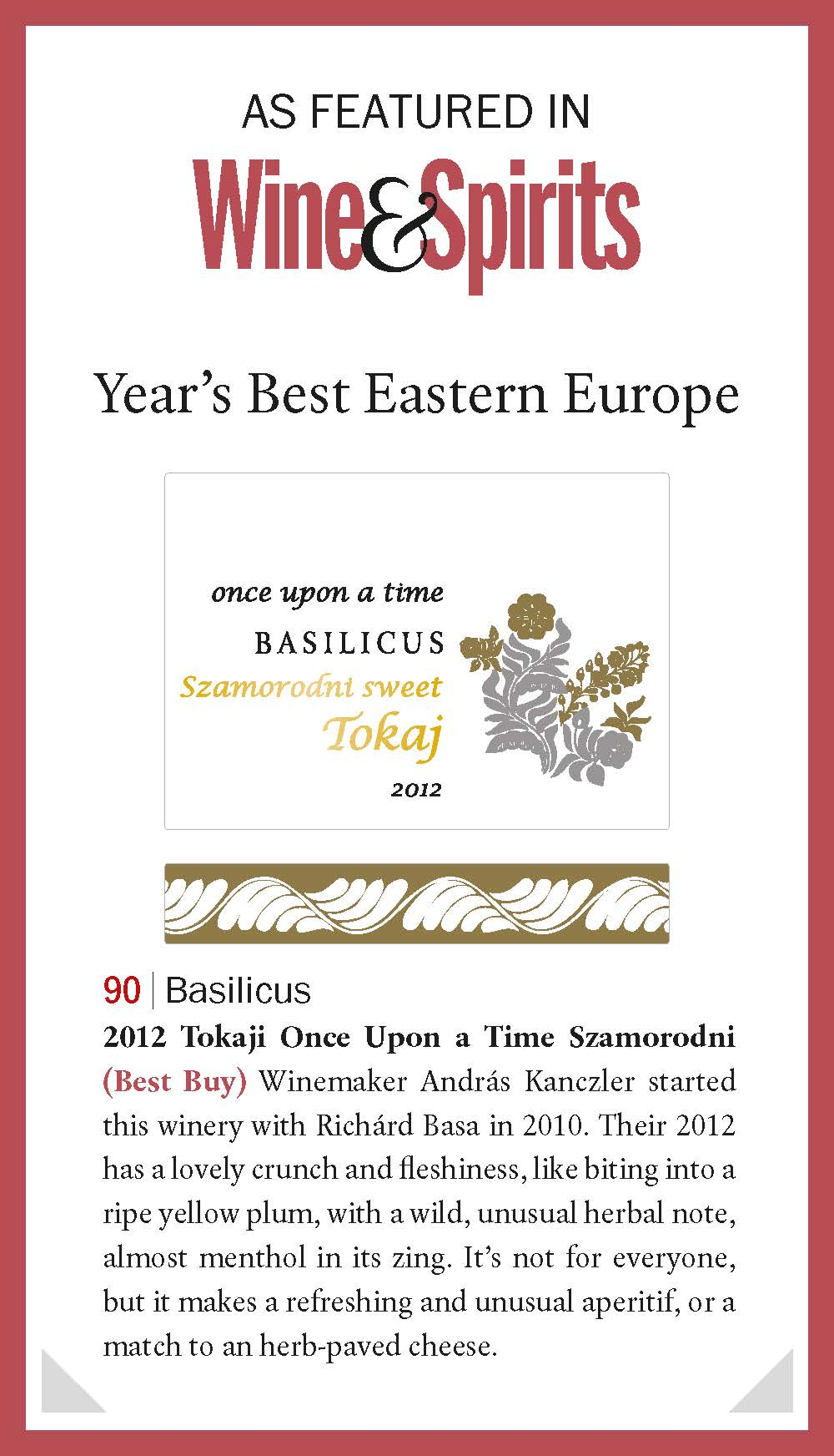 "Wine&Spirits Magazine: 90 pontos ""Best Buy"" szamorodni a Basilicustól"